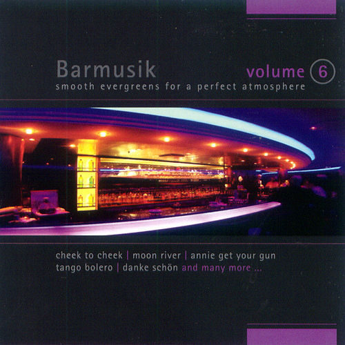 Barmusik Vol. 6 by Light Jazz Academy