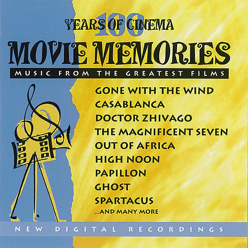 Movie Memories- Music From the Greatest Films by Various Artists