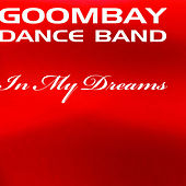 In My Dreams by Goombay Dance Band
