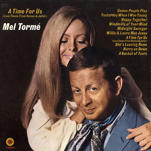 A Time For Us by Mel Tormè