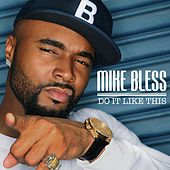 Do It Like This by Mike Bless