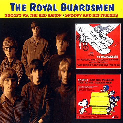 Snoopy Vs. The Red Barron / Snoopy And His Friends by The Royal Guardsmen