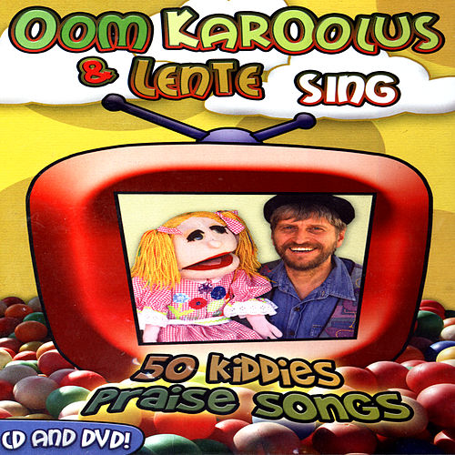 Sing 50 Kiddies Praise Songs by Oom Karoolus