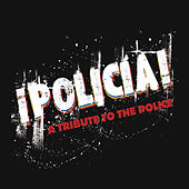 Policia: A Tribute To The Police by Various Artists