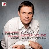 Schumann: Dichterliebe; Brahms: Lieder by Simon Keenlyside