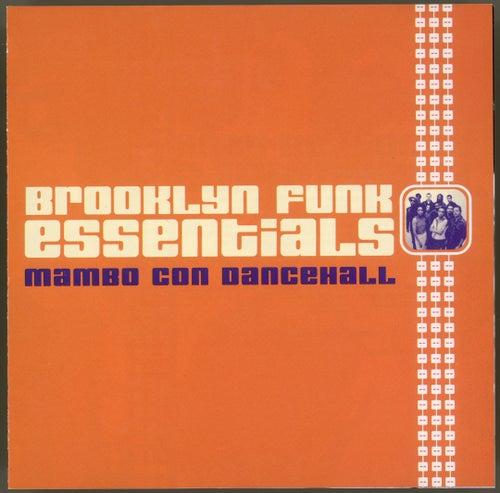 Mambo Con Dancehall by The Brooklyn Funk Essentials