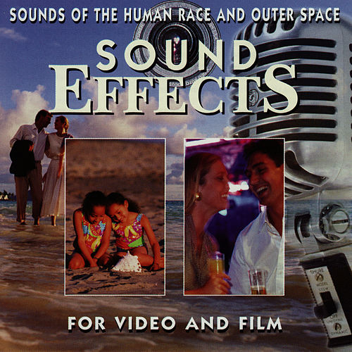 Sounds of the Human Race and Outer Space by Sound Effects