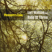 Pleasure's Coin by Lori Watson and Rule Of Three