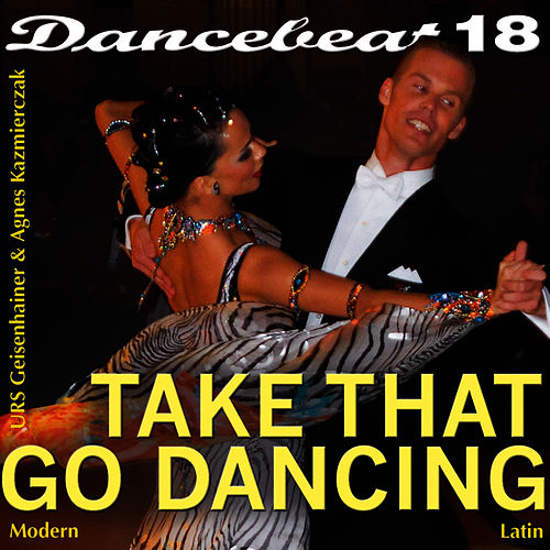 Take That Go Dancing by Tony Evans
