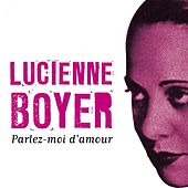 Parlez moi d'Amour by Lucienne Boyer