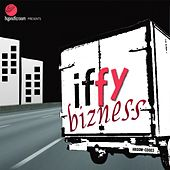Iffy Bizness by Various Artists