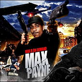Max B On Demand - Max Payne by Max B.