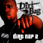 Take a Dirt Nap Vol. 2 by Dirtbag