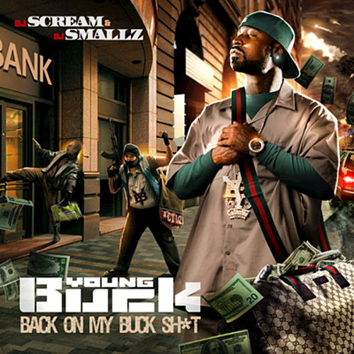 Back On My Buck Shit by Young Buck