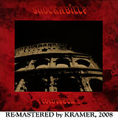 Shockabilly Coliseum (2008 Re-Masters) by Shockabilly