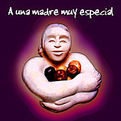 Para Una Madre Muy Especial by Various Artists