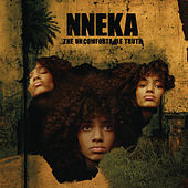 The Uncomfortable Truth by Nneka