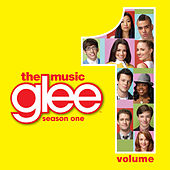 Glee: The Music, Volume 1 by Glee Cast