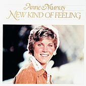 New Kind of Feeling by Anne Murray
