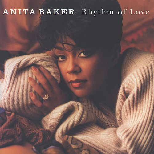 Rhythm Of Love von Anita Baker