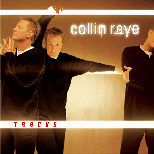 Tracks by Collin Raye