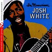 Josh White In Memoriam (Digitally Remastered) by Josh White