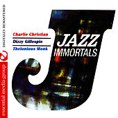 Jazz Immortals (Digitally Remastered) by Charlie Christian
