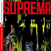 La Suprema (Digitally Remastered) by Orquesta Suprema