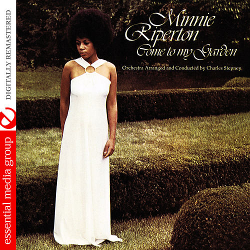 Come To My Garden (Digitally Remastered) by Minnie Riperton