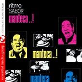 Ritmo Y Sabor (Digitally Remastered) by Manteca