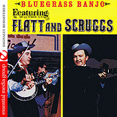 Bluegrass Banjo Featuring Flatt And Scruggs (Digitally Remastered) by Various Artists