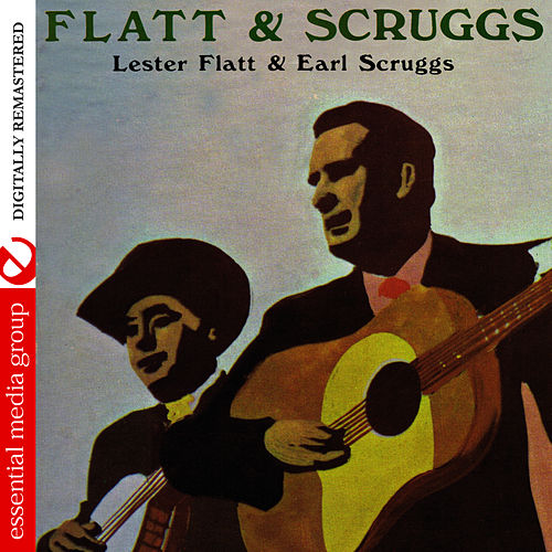 Flatt & Scruggs (Digitally Remastered) by Flatt and Scruggs