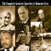 The Complete Greatest Speeches & Moments Ever by Various Artists