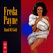 Band Of Gold (Re-Recorded / Remastered) by Freda Payne