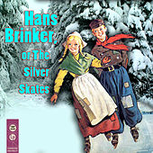 Hans Brinker, or The Silver Skates by Various Artists