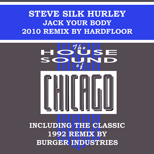 Jack Your Body by Steve 'Silk' Hurley