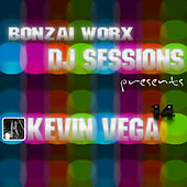 Bonzai Worx - DJ Sessions 14 - mixed by Kevin Vega by Various Artists