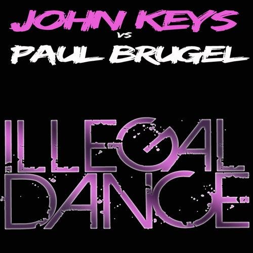 Illegal Dance by John Keys