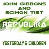 Yesterday's Children by John Gibbons
