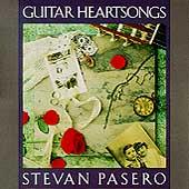 Guitar Heartsongs by Stevan Pasero