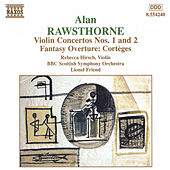 Violin Concertos Nos. 1 and 2 by Alan Rawsthorne