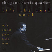 It's The Real Soul by Gene Harris