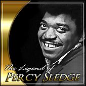 The Legend Of Percy Sledge by Percy Sledge
