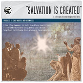 Salvation Is Created: A Christmas Record From Bifrost Arts by Bifrost Arts