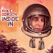 Inside In by Mike Gordon
