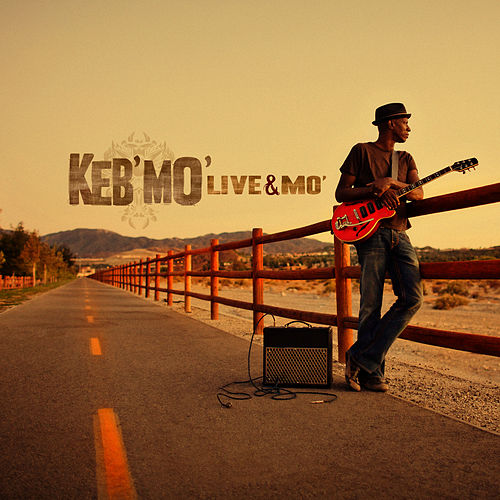 Live & Mo' by Keb' Mo'