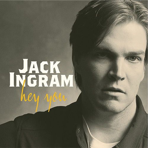 Hey You by Jack Ingram