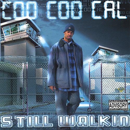 Still Walkin by Coo Coo Cal