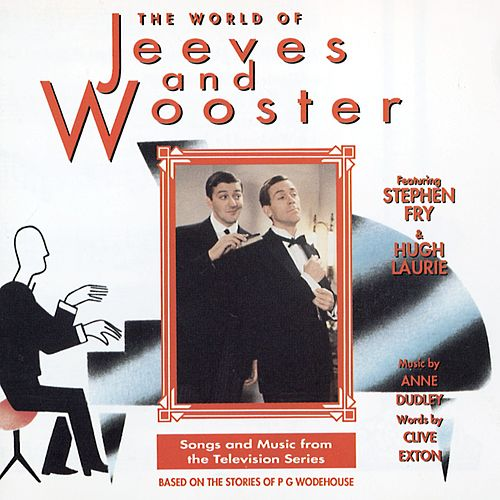 The World Of Jeeves And Wooster by Jeeves!