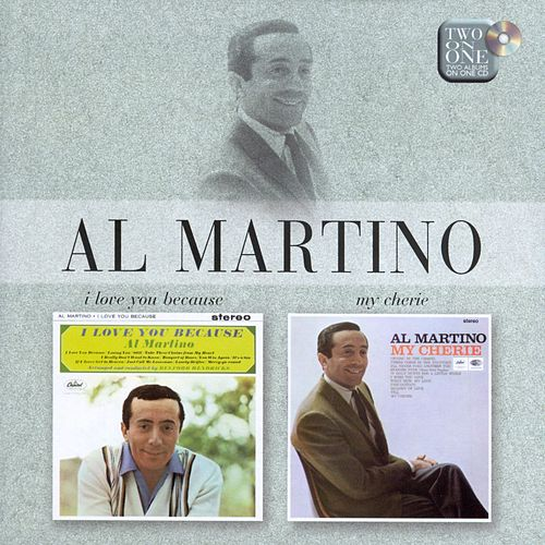 I Love You Because/My Cherie by Al Martino